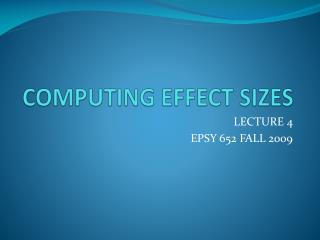 COMPUTING EFFECT SIZES