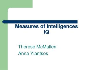 Measures of Intelligences IQ