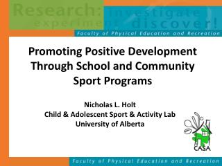Promoting Positive Development Through School and Community Sport Programs