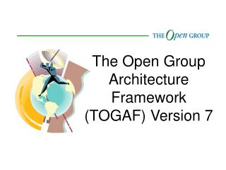 The Open Group Architecture Framework TOGAF Version 7