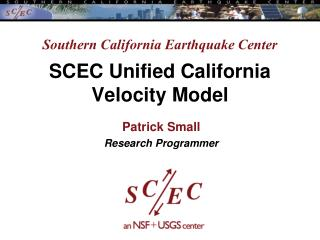 Southern California Earthquake Center SCEC Unified California Velocity Model