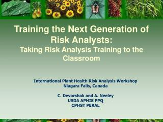 Training the Next Generation of Risk Analysts: Taking Risk Analysis Training to the Classroom