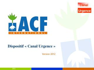 Dispositif « Canal Urgence »