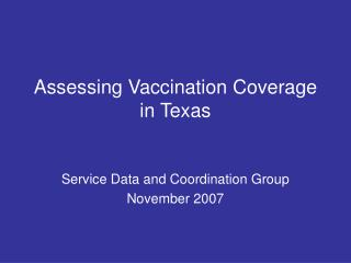 Assessing Vaccination Coverage in Texas