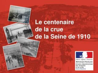 Le centenaire de la crue de la Seine de 1910