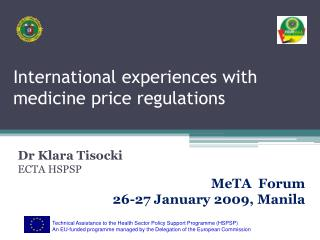 International experiences with medicine price regulations