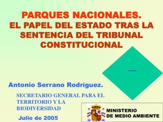PARQUES NACIONALES. EL PAPEL DEL ESTADO TRAS LA SENTENCIA DEL TRIBUNAL CONSTITUCIONAL