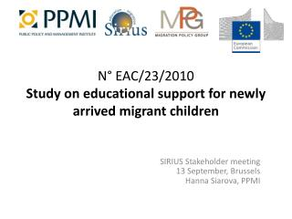 N° EAC/23/2010 Study on educational support for newly arrived migrant children