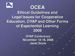 OYAP Conference November 18-19, 2008 Janet Doyle