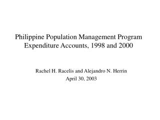 Philippine Population Management Program Expenditure Accounts, 1998 and 2000