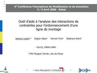 6° Conférence Francophone de Modélisation et de simulation 3 / 5 Avril 2006 - Rabat
