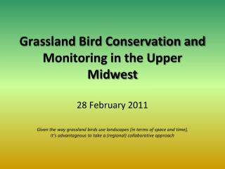Grassland Bird Conservation and Monitoring in the Upper Midwest
