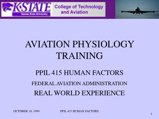 AVIATION PHYSIOLOGY TRAINING