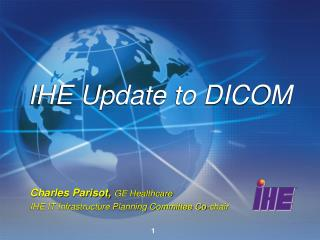 IHE Update to DICOM