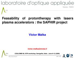 Feasability of protontherapy with lasers plasma accelerators : the SAPHIR project