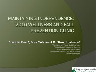 Maintaining independence: 2010 Wellness and Fall Prevention clinic