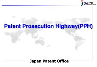 Patent Prosecution Highway(PPH)