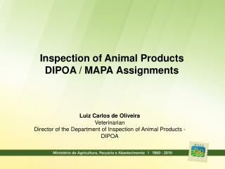 Inspection of Animal Products DIPOA / MAPA Assignments