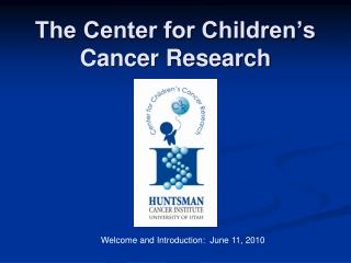 The Center for Children's Cancer Research