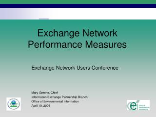 Exchange Network  Performance Measures