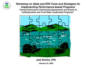 Workshop on  State and EPA Tools and Strategies for  Implementing Performance-based Programs