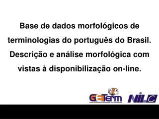 Base de dados morfológicos de terminologias do português do Brasil.