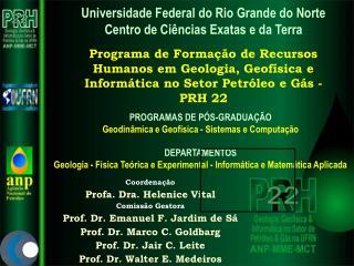 Universidade Federal do Rio Grande do Norte Centro de Ciências Exatas e da Terra