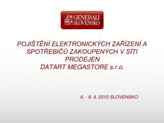 6. - 9. 9. 2010 SLOVENSKO