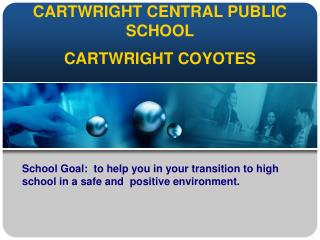 CARTWRIGHT CENTRAL PUBLIC SCHOOL