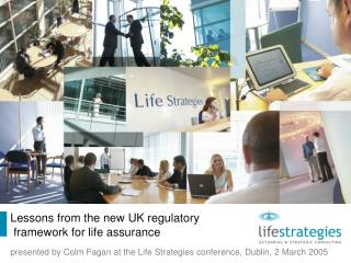 Lessons from the new UK regulatory  framework for life assurance
