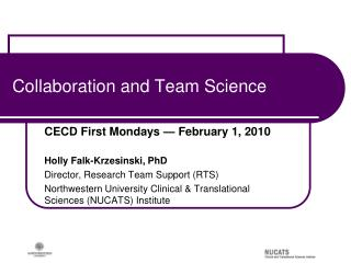 Collaboration and Team Science