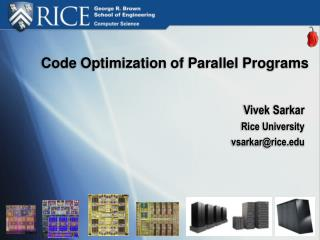 Code Optimization of Parallel Programs