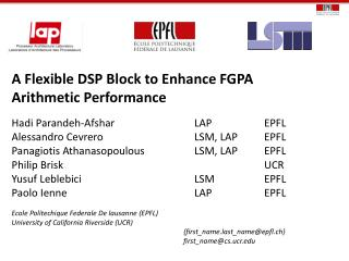 A Flexible DSP Block to Enhance FGPA Arithmetic Performance