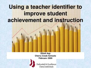 Using a teacher identifier to improve student achievement and instruction