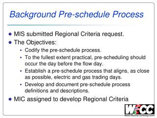 Background Pre-schedule Process