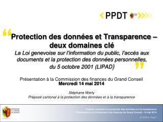 Présentation à la Commission des finances du Grand Conseil  Mercredi 14 mai 2014 Stéphane Werly