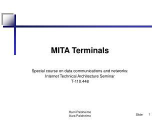 MITA Terminals