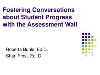 Fostering Conversations about Student Progress with the Assessment Wall