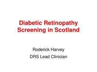 Diabetic Retinopathy Screening in Scotland