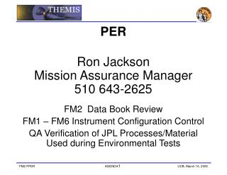 PER Ron Jackson Mission Assurance Manager  510 643-2625 FM2  Data Book Review