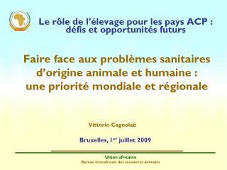 Le r�le de l��levage pour les pays ACP�: d�fis et opportunit�s futurs