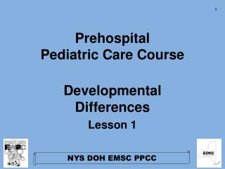 Prehospital Pediatric Care Course