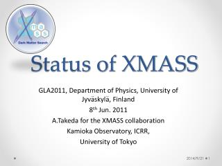 Status of XMASS