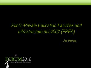 Public-Private Education Facilities and Infrastructure Act 2002 (PPEA)