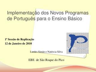 Implementação dos Novos Programas de Português para o Ensino Básico