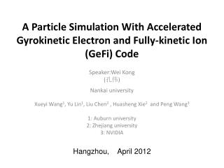 A Particle Simulation With Accelerated Gyrokinetic Electron and Fully-kinetic Ion (GeFi) Code