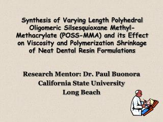 Research Mentor: Dr. Paul Buonora California State University Long Beach