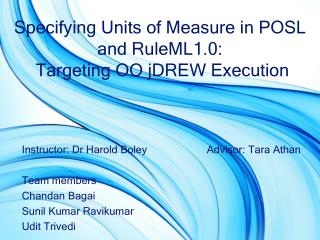 Specifying Units of Measure in POSL and RuleML1.0:  Targeting OO jDREW Execution