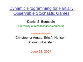Dynamic Programming for Partially Observable Stochastic Games