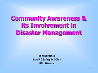 Community Awareness   its Involvement in  Disaster Management